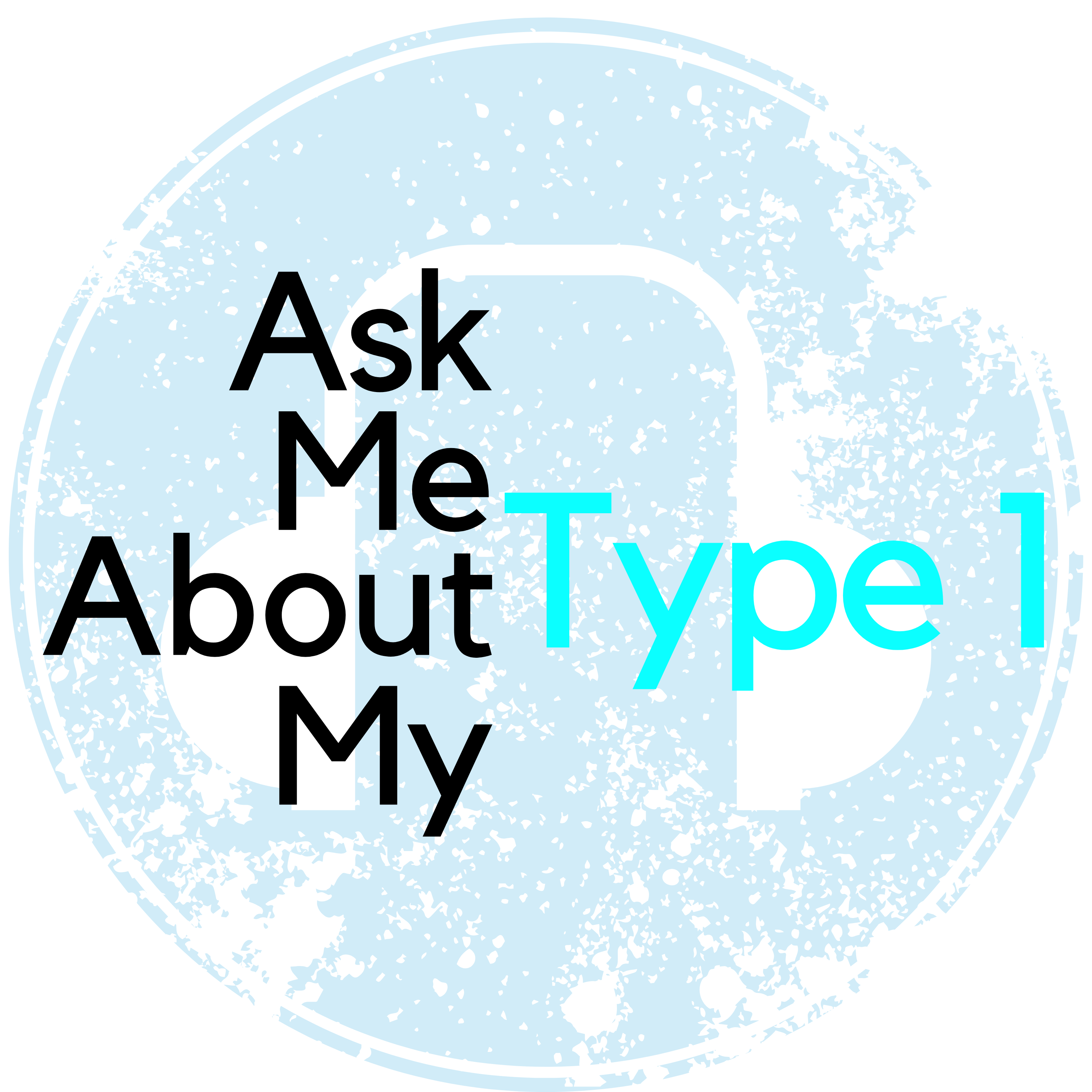 Ask Me About My Type 1 Podcast